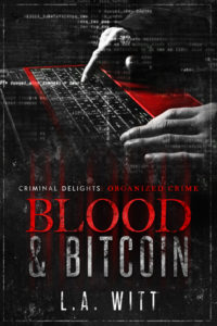 Blood and Bitcoin