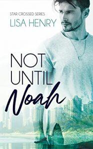 Not Until Noah
